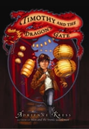 Timothy and the Dragon's Gate ebook by Adrienne Kress