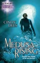 Medusa Rising ebook by Cindy Dees