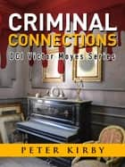 Criminal Connections ebook by Peter Kirby