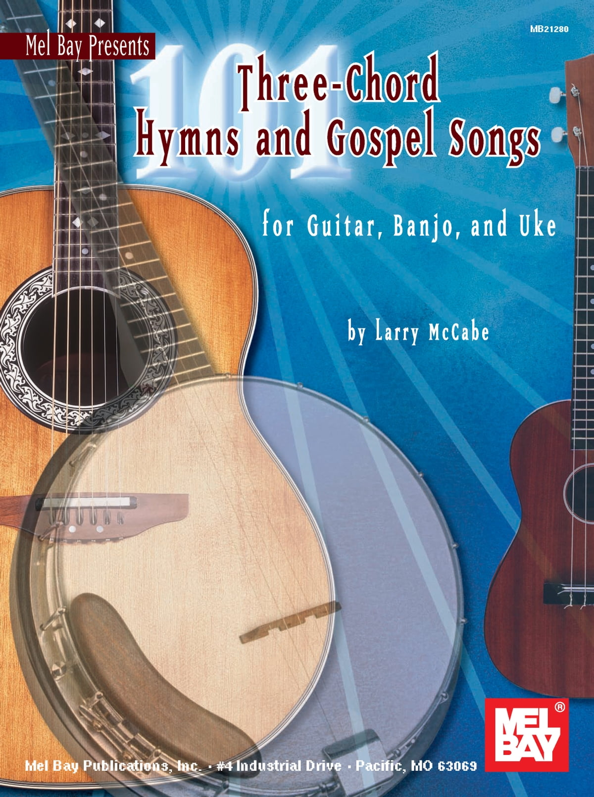 101 Three Chord Hymns And Gospel Songs Ebook By Larry Mccabe