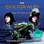 Doctor Who And The Pescatons - 4th Doctor Audio Original audiobook by Victor Pemberton