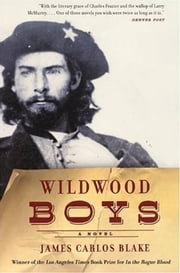 Wildwood Boys ebook by James Carlos Blake