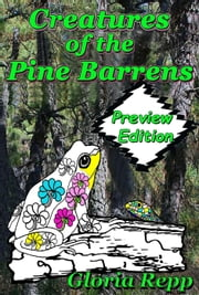 Creatures of the Pine Barrens: Preview ebook by Gloria Repp
