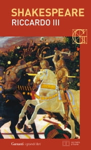 Riccardo III. Con testo a fronte eBook by William Shakespeare, Vittorio Gabrieli, Nemi D'Agostino