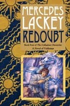 Redoubt - Book Four of the Collegium Chronicles (A Valdemar Novel) ebook by Mercedes Lackey