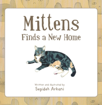 Mittens Finds a New Home ebook by Sepideh Arkani