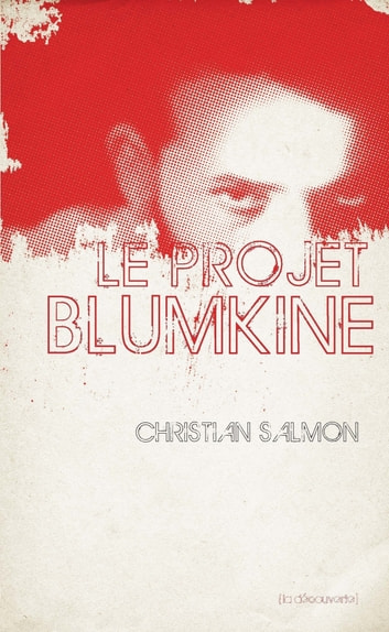 Le projet Blumkine eBook by Christian SALMON