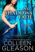 As Shadows Fade - Victoria Book 5 ebook by