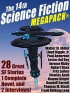 The 14th Science Fiction MEGAPACK® ebook by Joe W. Haldeman, Poul Anderson, Lloyd Biggle Jr.,...