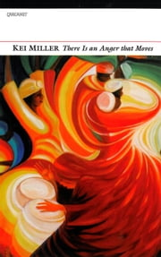 There Is an Anger That Moves ebook by Kei Miller