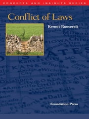 Roosevelt's Conflict of Laws (Concepts and Insights Series) ebook by Kermit Roosevelt