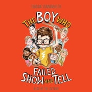 Boy Who Failed Show and Tell, The audiobook by Jordan Sonnenblick