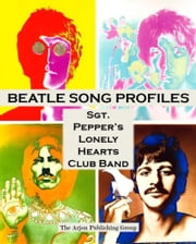 Beatle Song Profiles: Sgt. Peppers ebook by Joel Benjamin