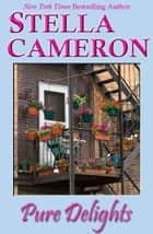 Pure Delights ebook by Stella   Cameron