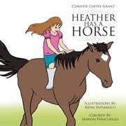 HEATHER HAS A HORSE ebook by Christie Coffee Grant