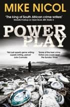 Power Play ebook by Mike Nicol