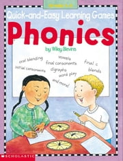 Quick-and-Easy Learning Games: Phonics ebook by Blevins, Wiley