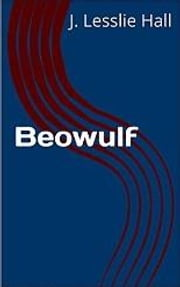 Beowulf By Lesslie Hall ebook by Lesslie Hall