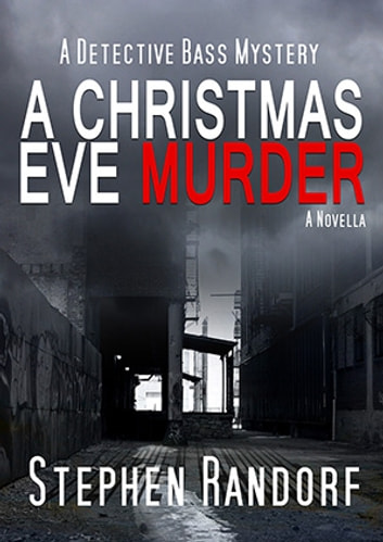 A Christmas Eve Murder ebook by Stephen Randorf