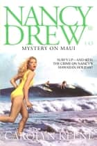 Mystery on Maui ebook by Carolyn Keene