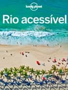 Rio acessível 電子書 by Lonely Planet