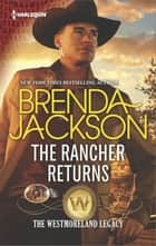 The Rancher Returns - A Dramatic Western Romance ebook by Brenda Jackson