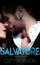 Salvatore ebook by Cecy Robson