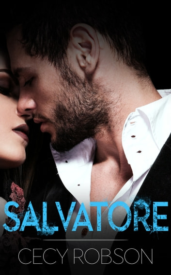 Salvatore - An In Too Far Novel ebook by Cecy Robson