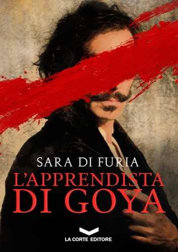 L'apprendista di Goya ebook by Sara Di Furia