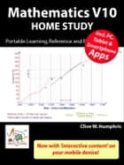 Mathematics V10 Home Study ebook by Clive W. Humphris