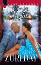 Secret Silver Nights eBook by Zuri Day