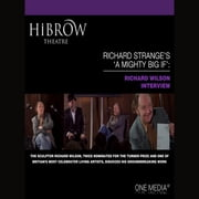 HiBrow: Richard Strange's A Mighty Big If - Richard Wilson audiobook by Richard Strange, Richard Wilson