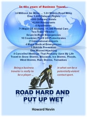 Road Hard and Put Up Wet ebook by Howard Nevin