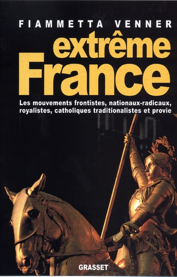 Extreme France eBook by Fiammetta Venner