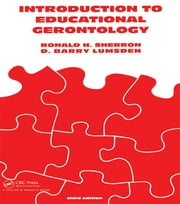 Introduction to Educational Gerontology ebook by Ronald H. Sherron,D. Barry Lumsden