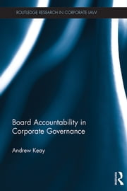 Board Accountability in Corporate Governance ebook by Andrew Keay