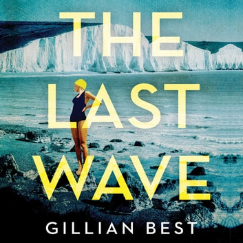 The Last Wave audiobook by Gillian Best