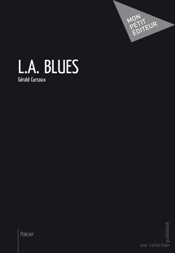 L.A. Blues ebook by Gérald Cursoux