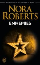 Ennemies eBook by Nora Roberts, Sophie Dalle