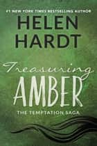 Treasuring Amber ebook by Helen Hardt