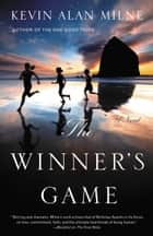 The Winner's Game - A Novel ebook by Kevin Alan Milne