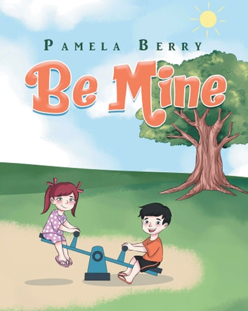 Be Mine ebook by Pamela Berry