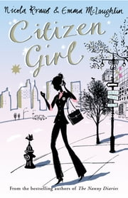 Citizen Girl ebook by Nicola Kraus,Emma McLaughlin