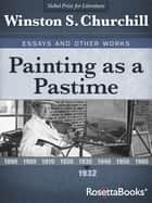 Painting as a Pastime, 1932 ebook by Winston S. Churchill