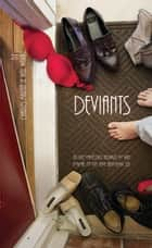 Deviants ebook by Charles Martin