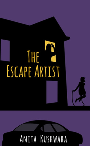 The Escape Artist ebook by Anita Kushwaha