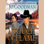 A Touch of Flame audiobook by Jo Goodman, Laurel Lefkow