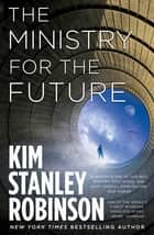The Ministry for the Future ebook by Kim Stanley Robinson