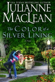 The Color of a Silver Lining ebook by Julianne MacLean