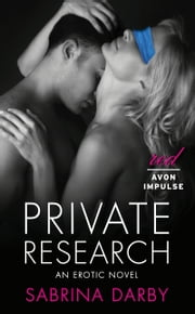 Private Research - An Erotic Novella ebook by Sabrina Darby